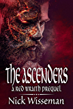 The Ascenders: A Red Wraith Prequel (The Red Wraith Book 2)