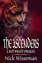 The Ascenders: A Red Wraith Prequel Novella (The Red Wraith) Kindle Edition