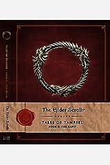 The Elder Scrolls Online: Tales of Tamriel, Book I: The Land Hardcover