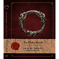 The Elder Scrolls Online: Tales of Tamriel - Volume 1: The Land