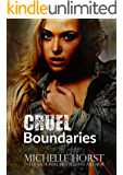 Cruel Boundaries - A Boundaries Novella Book 1.5 (The Boundaries Series)