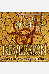 Reversion: Humanity's Edge Trilogy, Book Three Audible Audiobook