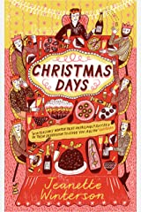 Christmas Days: 12 Stories and 12 Feasts for 12 Days Paperback