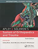 Apley & Solomon's System of Orthopaedics and Trauma 10th Edition