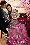 The Mad Heiress and the Duke – Miss Georgette Quinby: A Regency Romance Novel