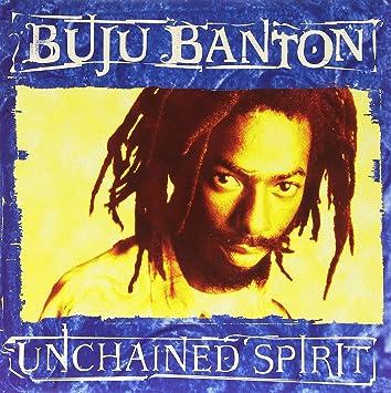 unchained spirit buju banton