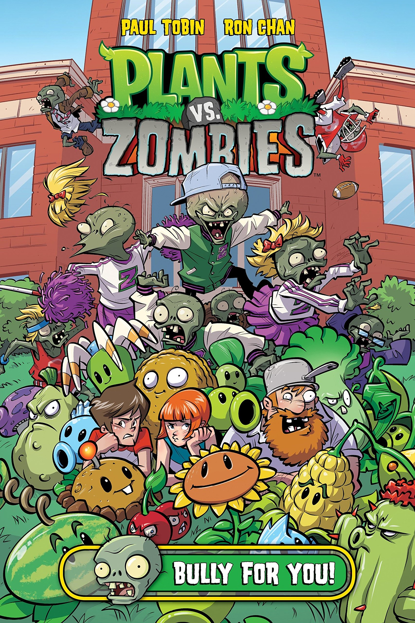 Plants vs. Zombies Volume 3: Bully For You ebook