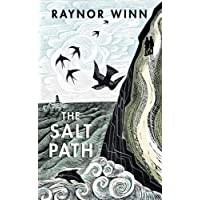 The Salt Path: The uplifting true tale. Now a Sunday Times Bestseller
