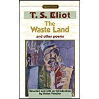 WASTE LAND & OTHER POEMS: Including The Love Song of J. Alfred Prufrock