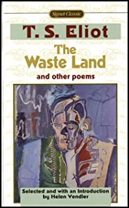 The Waste Land and Other Poems: Including The Love Song of J. Alfred Prufrock