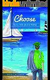 Choose: Fulfill Your Created Purpose