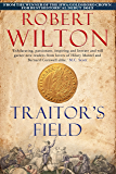 Traitor's Field (Archives of the Comptrollerate-General for Scrutiny and Survey Book 2)