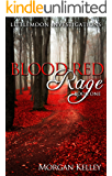 Blood Red Rage (LIttlemoon Investigations Book 1)