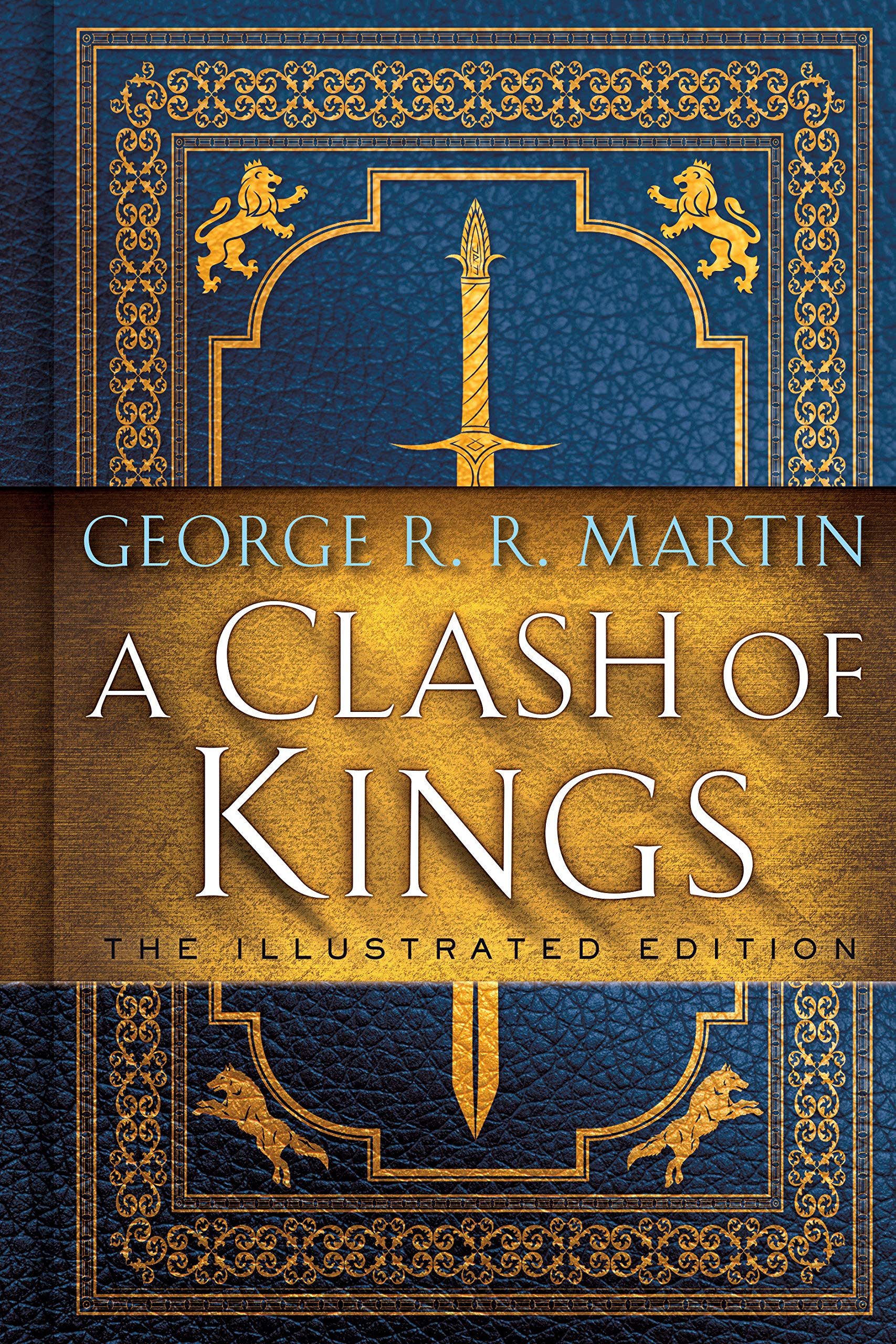 A Clash of Kings: The Illustrated Edition: A Song of Ice and Fire: Book Two (A Song of Ice and Fire Illustrated Edition) by Bantam