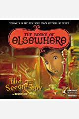 The Second Spy: The Books of Elsewhere, Volume 3
