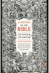 A History of the Bible: The Book and Its Faiths Kindle Edition