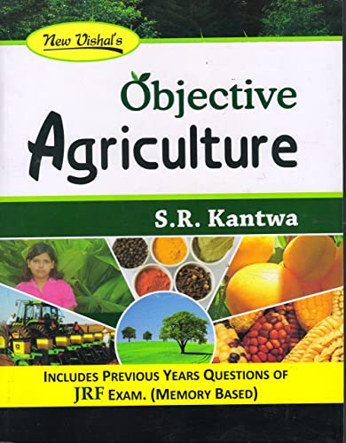 Objective Agriculture for JRF Exam. (17th Edition) (Seventeenth Edition; 2016)