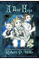 A New Hope (Tales From a Second-Hand Wand Shop Book 4) Kindle Edition
