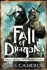 The Fall of Dragons (The Traitor Son Cycle Book 5) Kindle Edition
