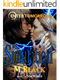 SIMULATION (YA Post-Apocalytpic Dystopia) (City of Ember meets The 100) (SIM WORLD)