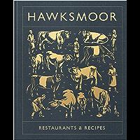 Hawksmoor: Restaurants & Recipes (English Edition)