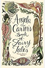 Angela Carter's Book Of Fairy Tales Kindle Edition