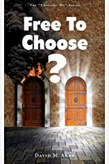 Free to Choose? (Thoughts On Book 6) Kindle Edition