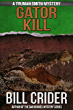 Gator Kill (Truman Smith Private Eye Book 2)
