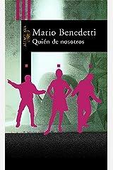 Quién de nosotros (Spanish Edition) Kindle Edition