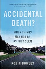 Accidental Death?: when things may not be as they seem Kindle Edition