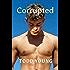 Corrupted (Corrupted Book 1)
