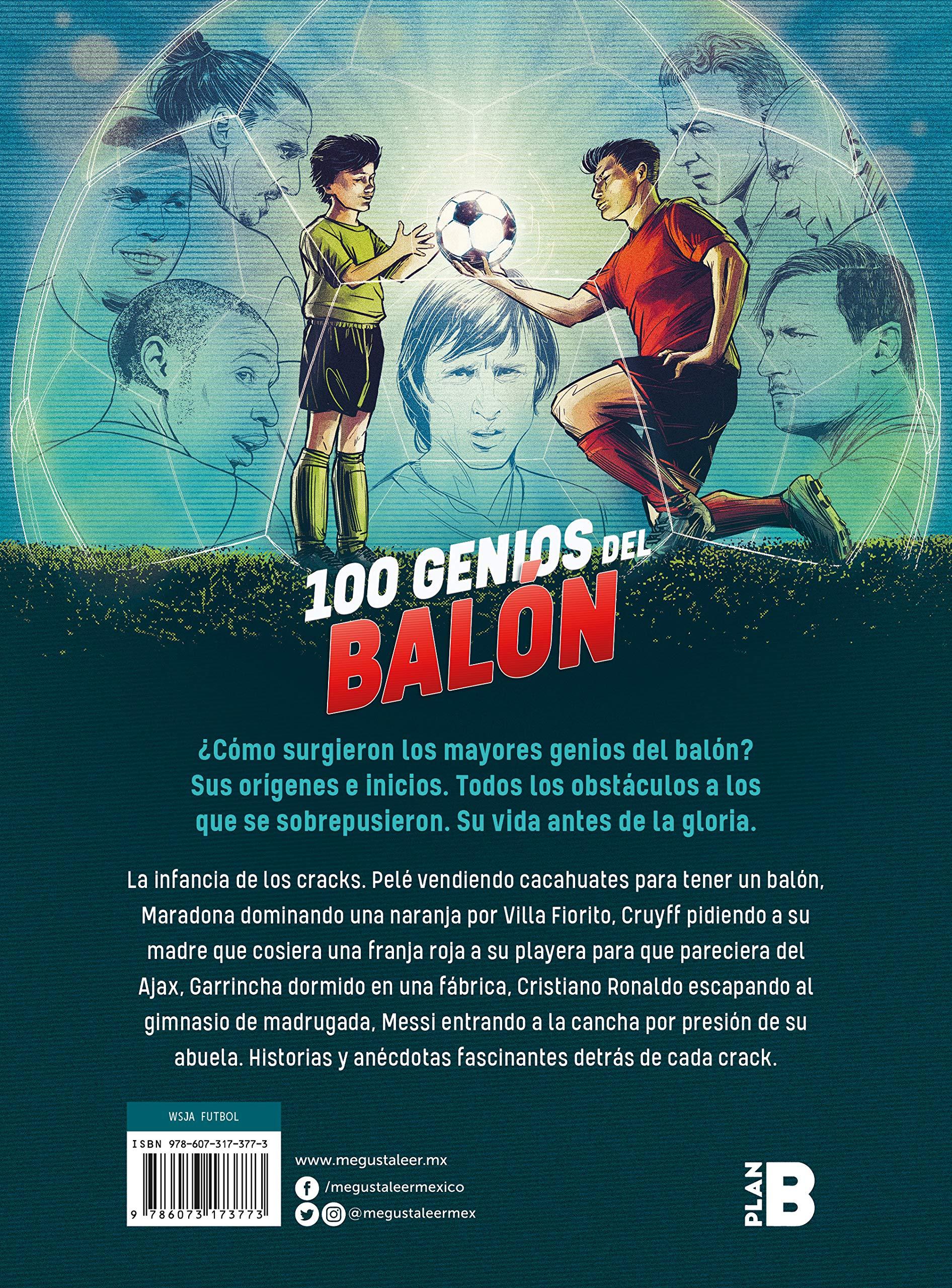 100 Genios del Balón / 100 Soccer Geniuses De Ninos a Cracks ...