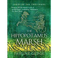 The Hippopotamus Marsh (Lords of the Two Lands Historical Adventures Book 1) (English Edition)