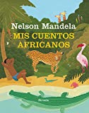 Mis cuentos africanos (Las Tres Edades)