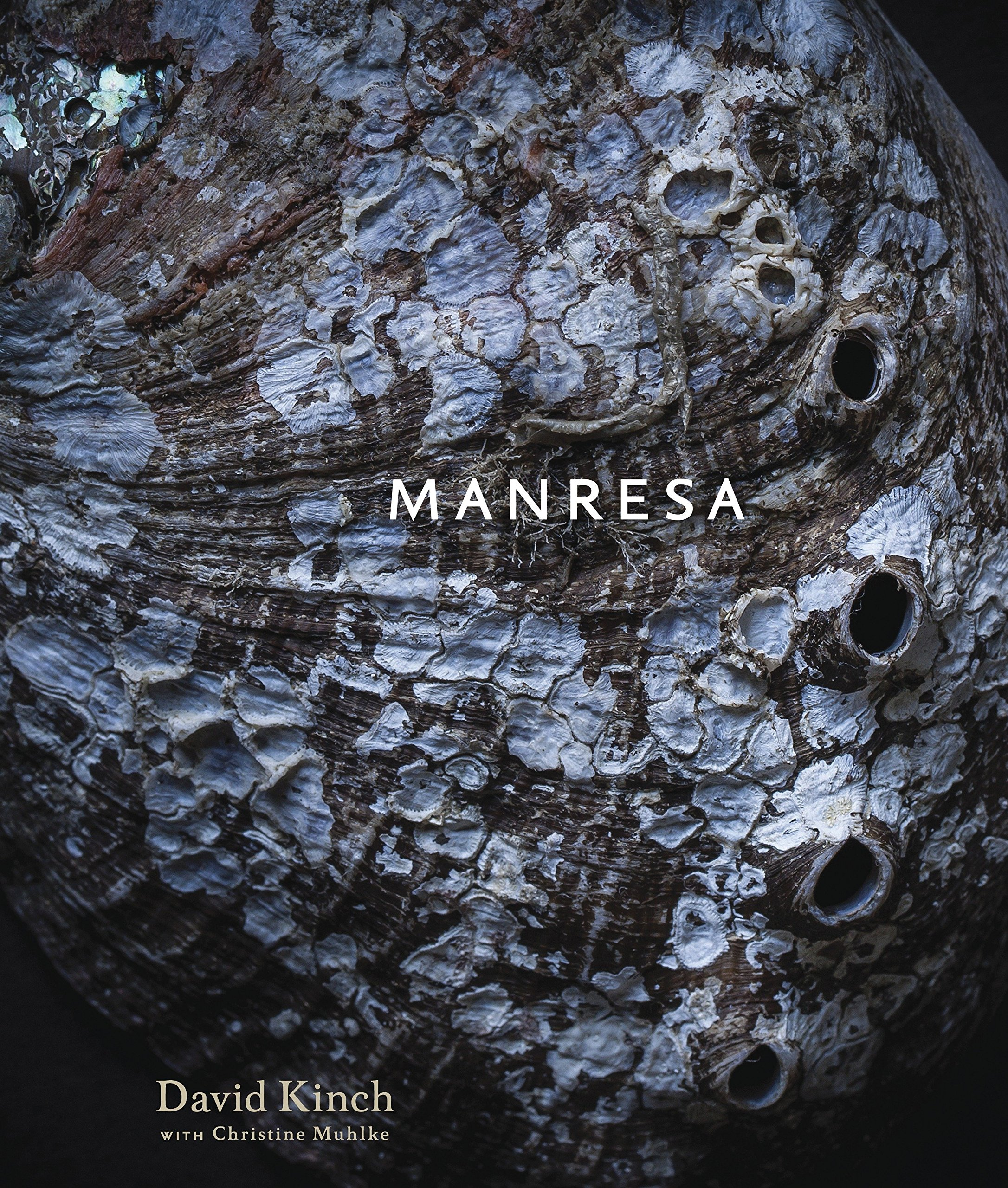 Manresa: An Edible Reflection [A Cookbook] by Ten Speed Press