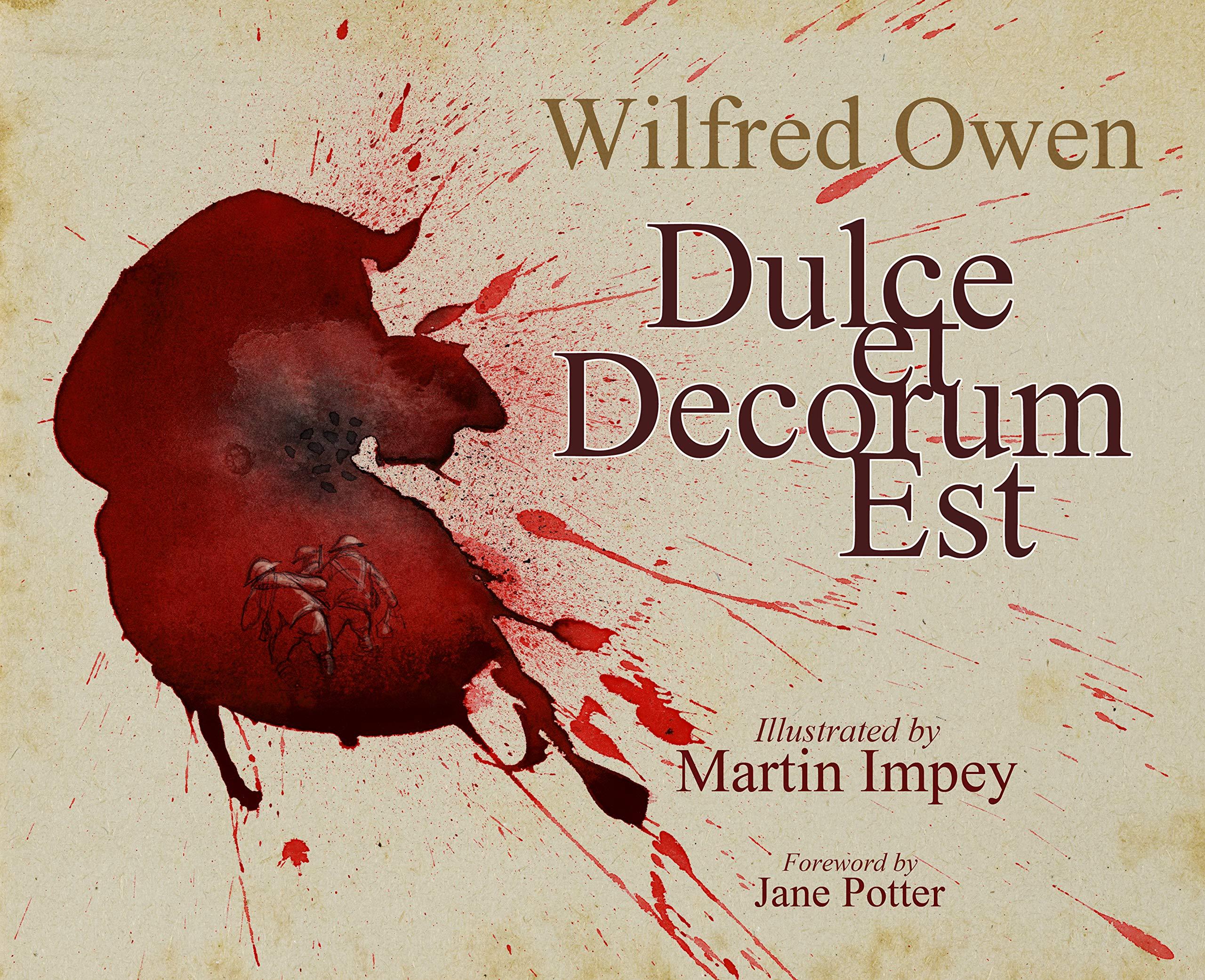 Dulce Et Decorum Est Amazones Wilfred Owen Martin Impey