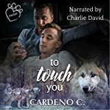 To Touch You: Mates Collection, Book 4