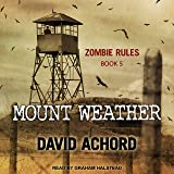 Mount Weather: Zombie Rules Series, Book 5