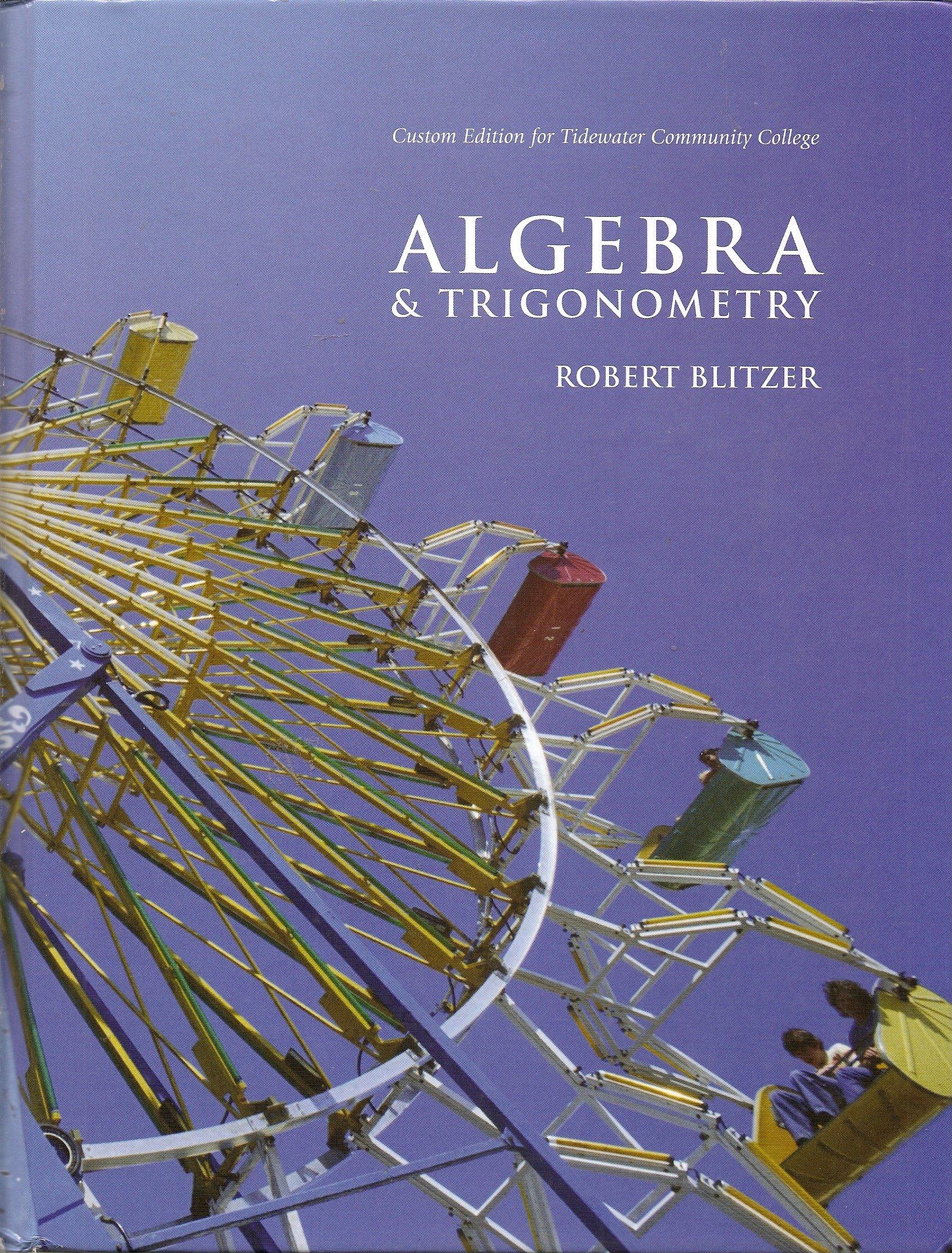 Algebratrigonometry custom robert blitzer 9780558749071 algebratrigonometry custom robert blitzer 9780558749071 amazon books fandeluxe Image collections