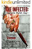 The Infected: Karen's First Day