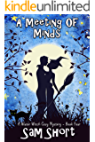 A Meeting Of Minds: A Water Witch Cozy Mystery - Book Four (Water Witch Cozy Paranormal Mystery Series 4)