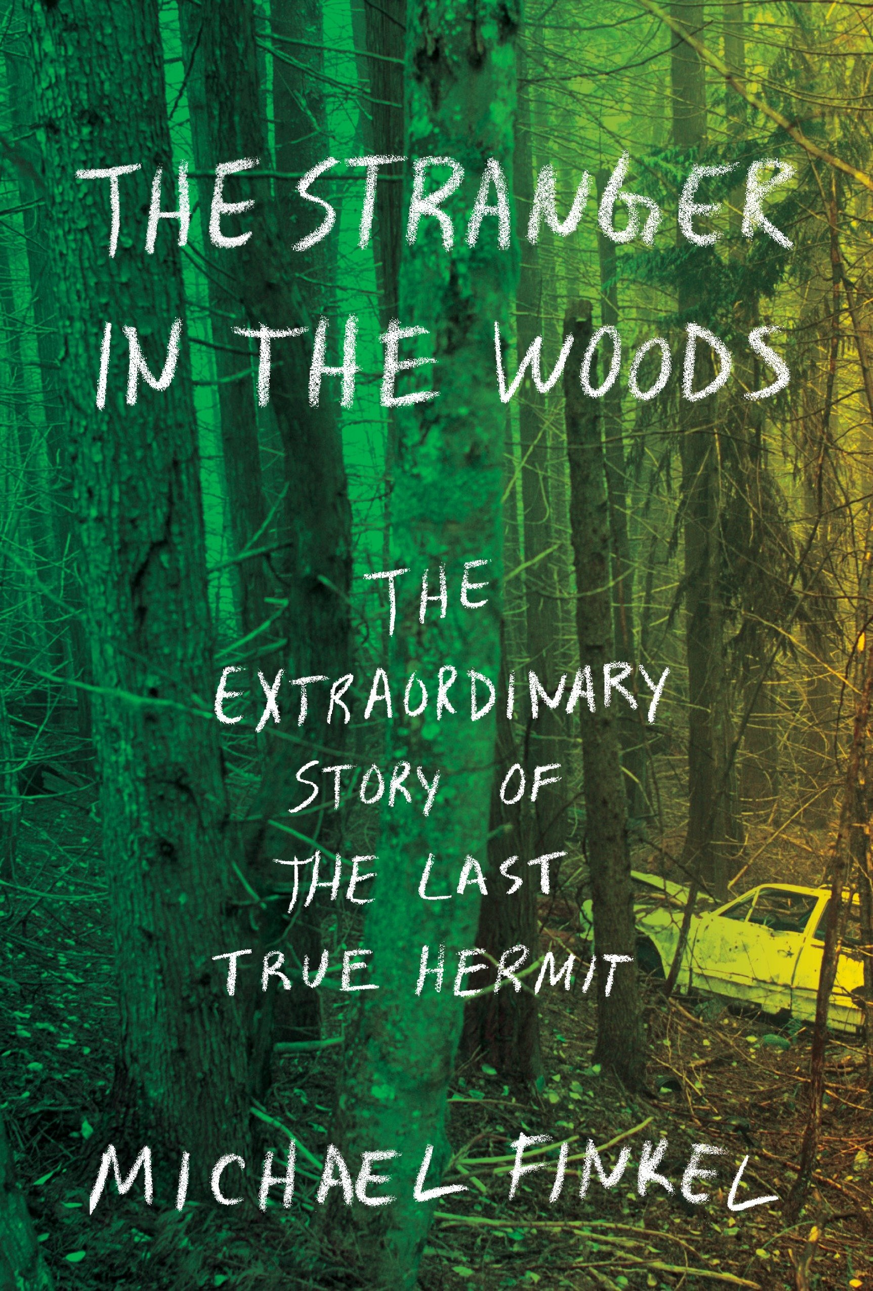 Image result for stranger in the woods michael finkel