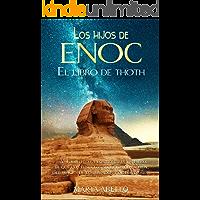 LOS HIJOS DE ENOC: Un épico y mágico viaje a la edad media (Spanish Edition)