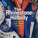 The Rhinestone Hillbilly - A Tribute to Little Jimmy Dickens