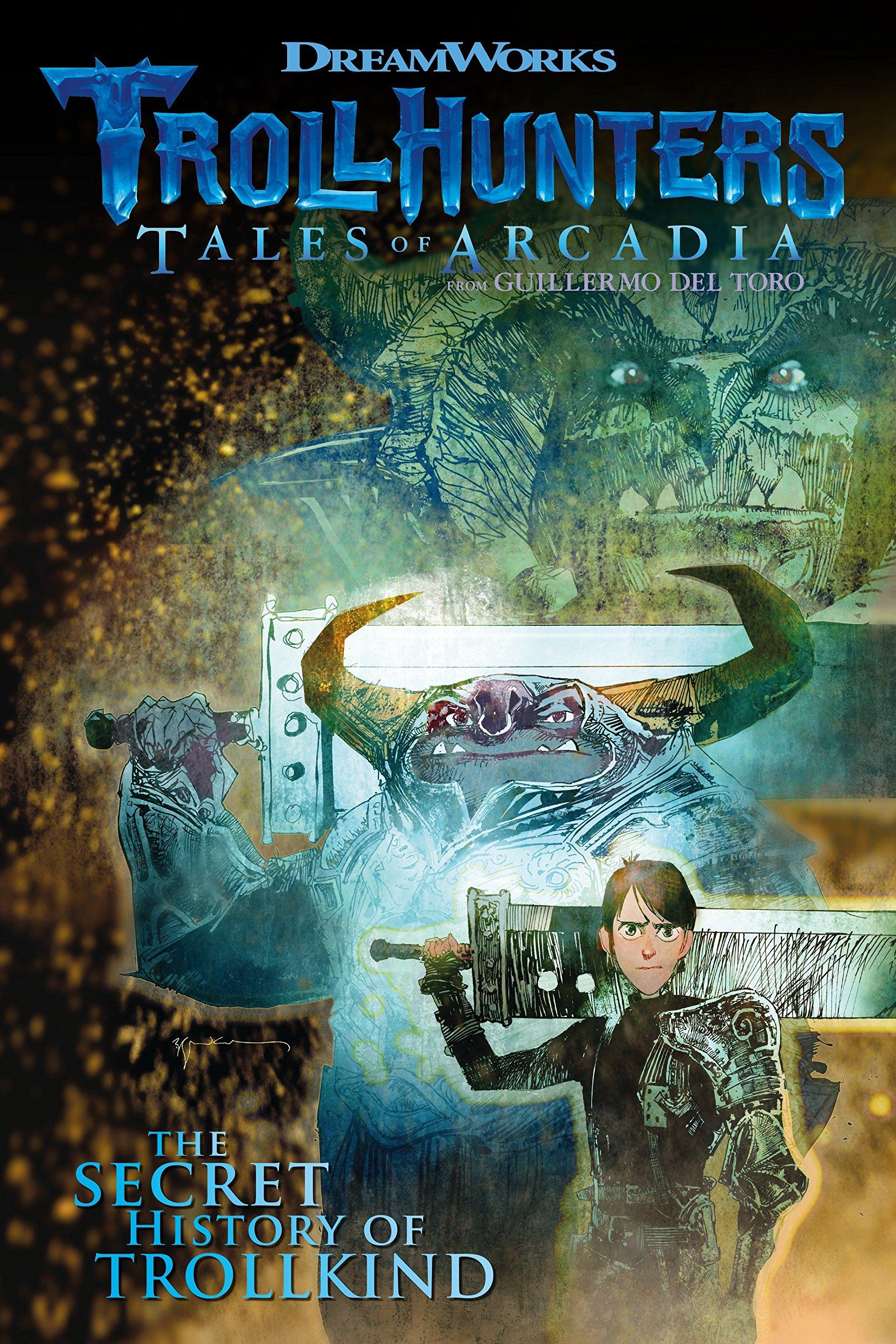 Trollhunters: Tales of Arcadia The Secret History of Trollkind