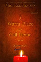 A Warm Place to Call Home Kindle Edition