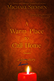 A Warm Place to Call Home: A Demon's Story