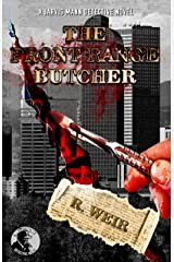 The Front Range Butcher: A Jarvis Mann Private Detective HardBoiled Mystery Novel (Jarvis Mann Detective Book 7) Kindle Edition
