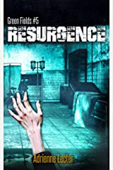 Resurgence: Green Fields #5 Kindle Edition