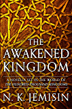 The Awakened Kingdom (Inheritance)